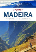Lonely Planet Pocket Madeira : relevant, up-to-date advice on what to...
