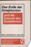 Das Ende der Sowjetunion und die Zukunft des Sozialismus