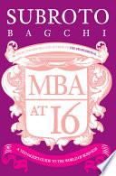 MBA at 16