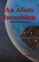 An Alien Incursion Book PDF
