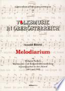 Melodiarium zu Wilhelm Pailers Weihnachts  und Krippenliedersammlung