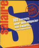 101 secrets pour mieux négocier votre salaire... ou une augmentation