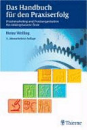 Das Handbuch für den Praxiserfolg