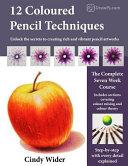 12 Coloured Pencil Techniques