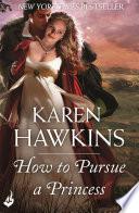 How To Pursue A Princess  Duchess Diaries 2