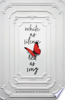White as Silence  Red as Song