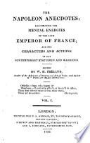 The Napoleon anecdotes, ed. by W.H. Ireland