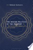 The Design Politics of the Passport Book PDF