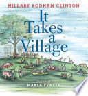 It Takes a Village It Captures Perfectly Clinton S Vision Of A Multicultural