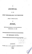 A Journal of the Most Remarkable Occurences that Took Place in Rome