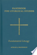 Handbook for Liturgical Studies, Volume II