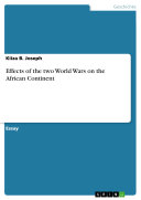 Effects of the two World Wars on the African Continent