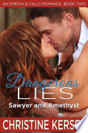 download ebook dangerous lies: sawyer and amethyst (an emerald falls romance, book two) pdf epub