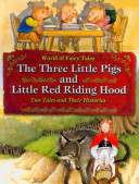 The Three Little Pigs and Little Red Riding Hood Two Well Known Tales In The