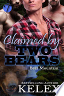 Claimed by Two Bears