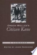 Orson Welles's Citizen Kane