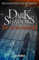 Dark Shadows 2: The Salem Branch : of eroticism, spellbinding suspense, and gripping...