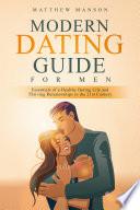 Modern Dating Guide For Men
