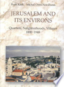 Jerusalem And Its Environs