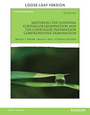 Mastering the National Counselor Exam and the Counselor Preparation Comprehensive Exam  Loose Leaf Version