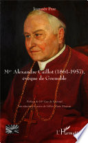 Mgr Alexandre Caillot  1861   1957