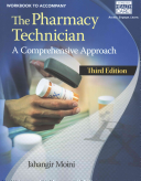 Workbook For Moini S The Pharmacy Technician A Comprehensive Approach 3rd