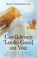 Confidence Looks Good On You