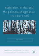 Modernism, Ethics and the Political Imagination