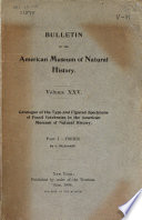 Catalogue Of The Type And Figured Specimens Of Fossil Vertebrates In The American Museum Of Natural History