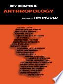 Key Debates in Anthropology