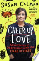 Cheer Up Love by Susan Calman