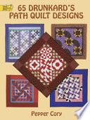 65 Drunkard's Path Quilt Designs