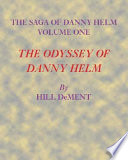 The Odyssey of Danny Helm