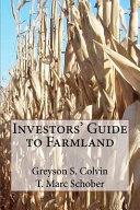 Investors' Guide to Farmland