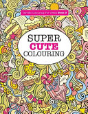 Super Cute Colouring  Terrific Colouring For Teens