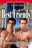Best Friends  Everyday Romances 2