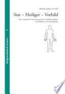 Star - Heiliger - Vorbild