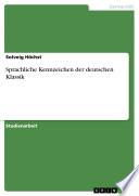 Sprachliche Kennzeichen der deutschen Klassik