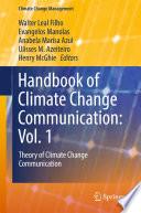 Handbook of Climate Change Communication  Vol  1