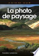 La photographie de paysage