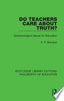 Do Teachers Care About Truth