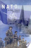 NATO  Its Past  Present  Future