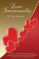 Love Intentionally 30 Day Journal