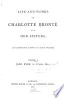 Life and Works of Charlotte Bront   and Her Sisters  Jane Eyre  by C  Bront