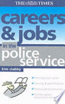 Careers and Jobs in the Police Service