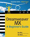 Dreamweaver MX: A Beginner's Guide