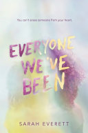 Everyone We ve Been