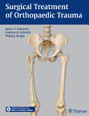 Surgical Treatment of Orthopaedic Trauma