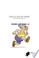 Papy Lu Fait Du Sport