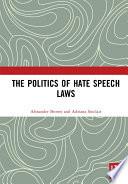 The Politics of Hate Speech Laws Book PDF
